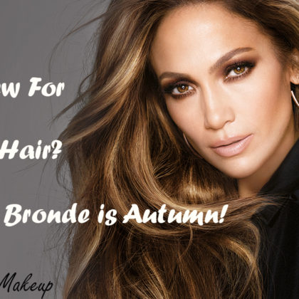 Gibson Hair + Makeup | Fall 2015, Bronde is in!